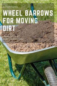 Best Wheelbarrow for Dirt Pin