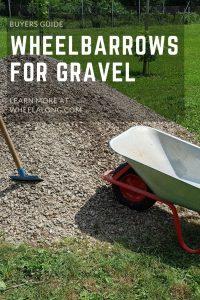 Best Wheelbarrow for Gravel pin
