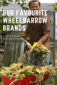Favourite Wheelbarrow brands pin