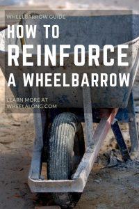 How Do You Reinforce A Wheelbarrow PIN