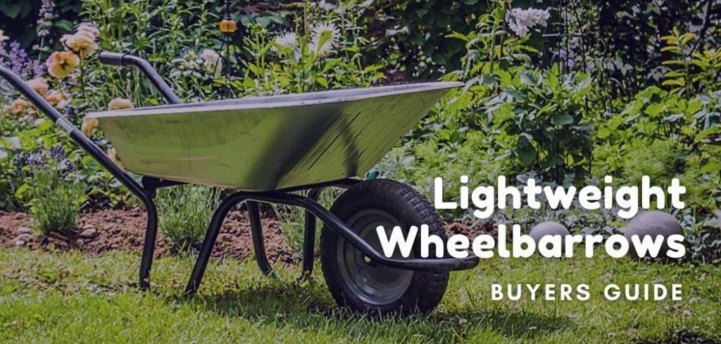 Lightweight Wheelbarrows