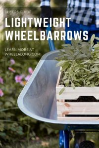 Lightweight Wheelbarrows Buyers Guide PIN