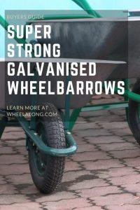 Super Strong Galvanised Wheelbarrows PIN