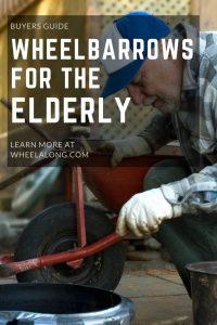 Wheelbarrows For The Elderly PIN