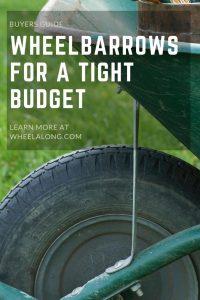 Wheelbarrows for a tight budget pin