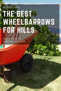 Best Wheelbarrow for hills pin
