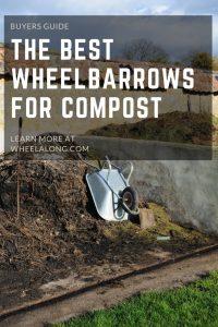 Wheelbarrows for Compost PIN