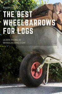 Best wheelbarrow for logs Pin