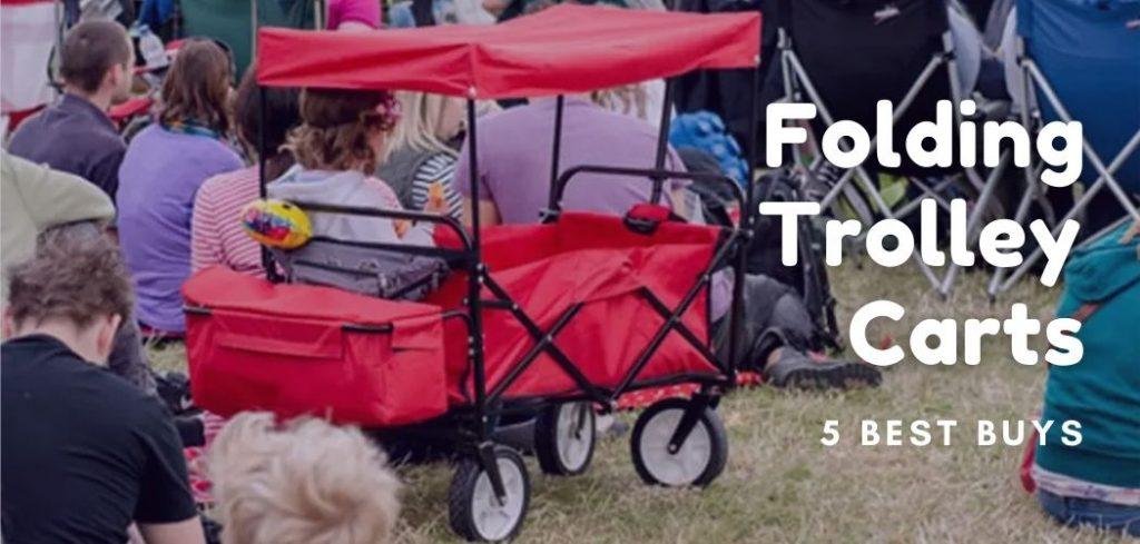 Folding Trolley Carts – 5 Best Buys
