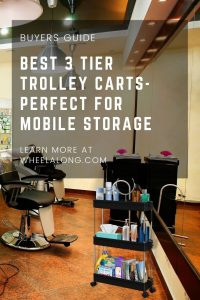 Best 3 Tier Trolley Carts- Perfect for Mobile Storage PIN