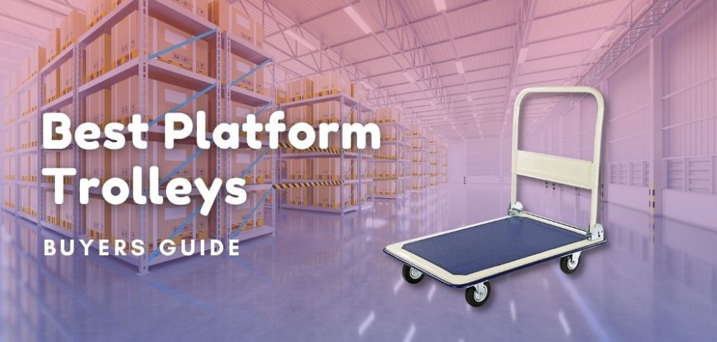 Best Platform Trolleys