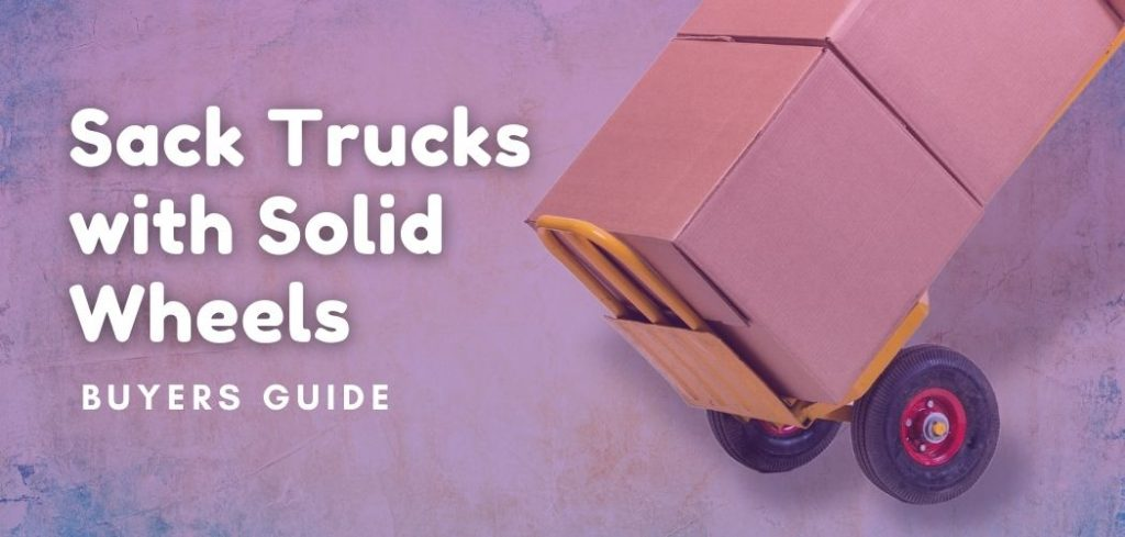 Sack Trucks with Solid Wheels