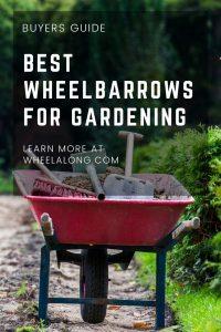 best wheelbarrows for gardening PIN