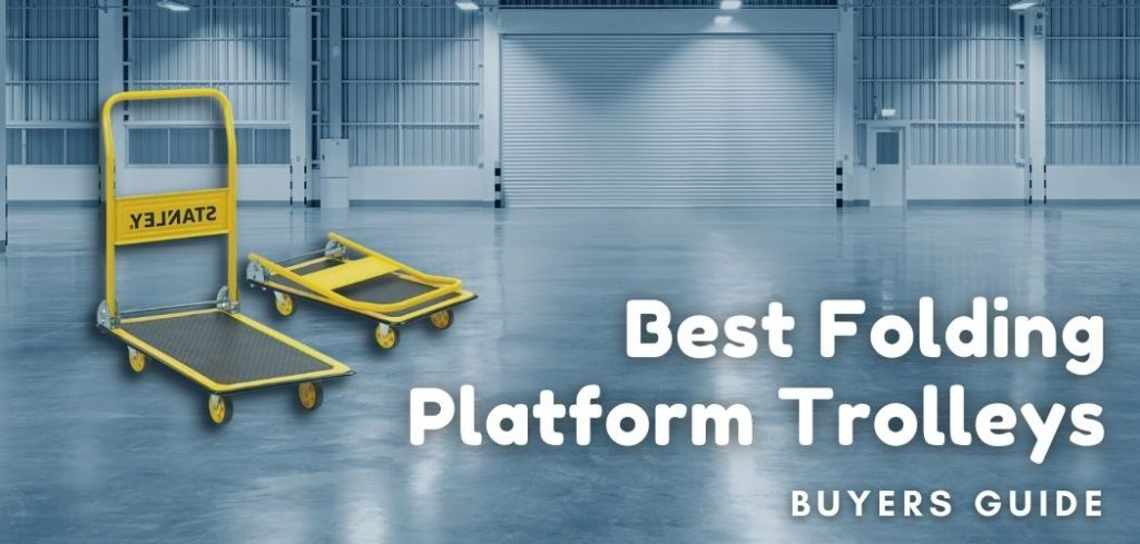 Best Folding Platform Trolleys Our Top Five Picks