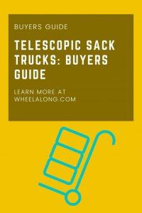 Telescopic Sack Trucks Buyers' Guide